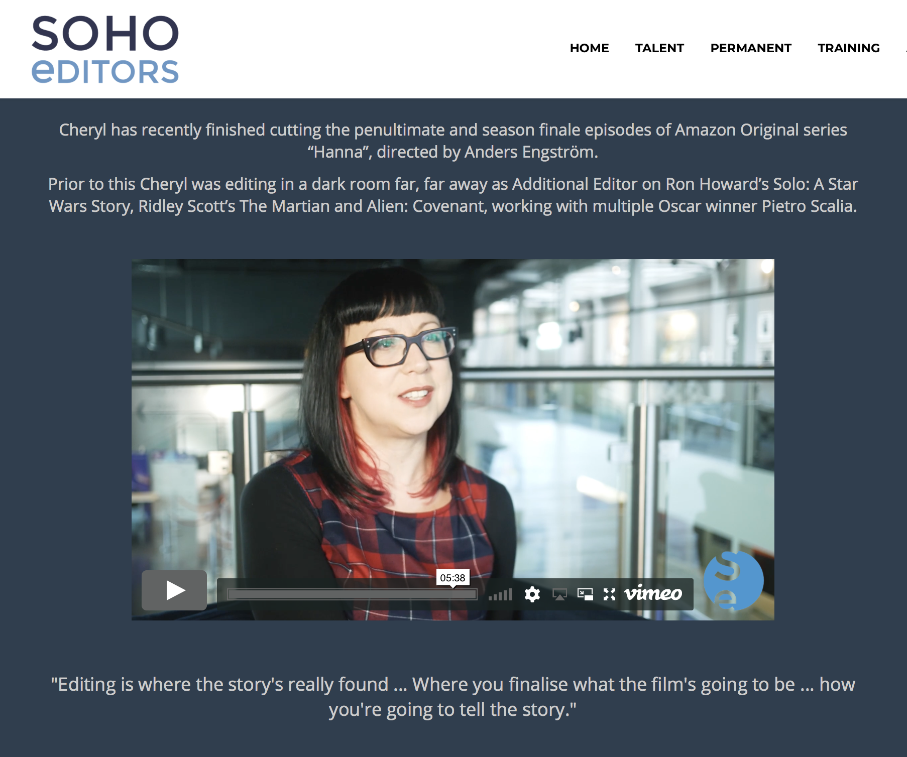Full interview available on Soho Editors Creative's Blog